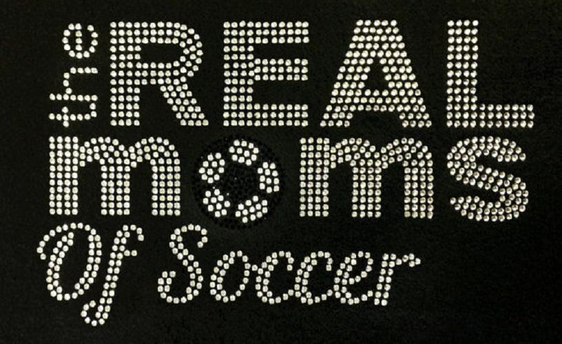 The Real Moms of Soccer Rhinestone Design